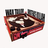 Play & Download Worldwide (feat. Ghostface Killah) by Wax Tailor | Napster