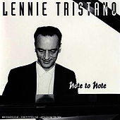 Note To Note by Lennie Tristano