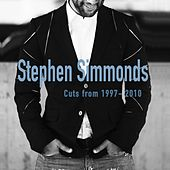 Play & Download Stephen Simmonds (Cuts from 1997-2010) by Various Artists | Napster