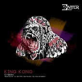 Play & Download King Kong by Cyberx | Napster