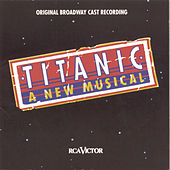 Titanic: A New Musical by 1987 Casts