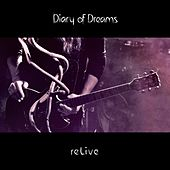 Play & Download reLive by Diary Of Dreams | Napster