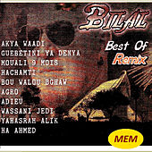 Play & Download Best of Remix by Cheb Bilal | Napster