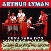Cena para Dos by Arthur Lyman