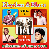 Rhythm & Blues - Selection of Tunes 1950 - Vol. 2 by Various Artists