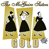 Play & Download Gold by McGuire Sisters | Napster