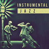 Play & Download Instrumental Jazz - Jazz Guitar in the Night, Soft Jazz Guitar, Best Jazz Guitar, Jazz Music for Learn by Acoustic Hits | Napster