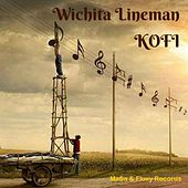 Play & Download Wichita Lineman by Kofi | Napster