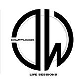 Play & Download Dream Warriors Live Session by Dream Warriors | Napster