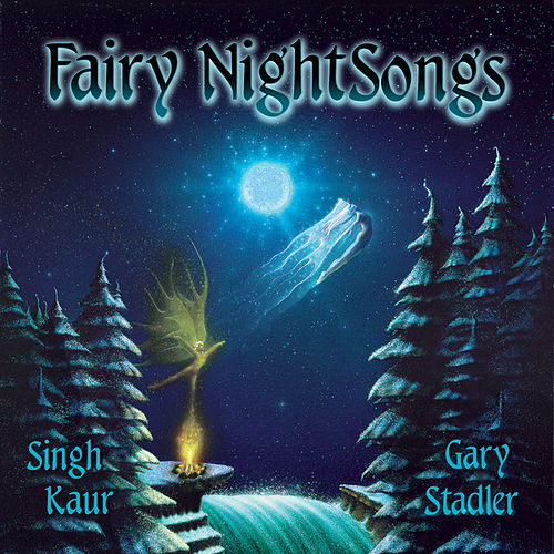 Play & Download Fairy Nightsongs by Gary Stadler | Napster