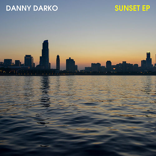 Play & Download The Sunset by Danny Darko | Napster