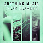 Soothing Music for Lovers - Taste of Jazz, Romantic Evening, Candle Light Dinner by The Jazz Instrumentals
