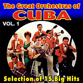 Play & Download The Great Orchestras of Cuba - Vol. 1 by Various Artists | Napster