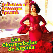 Selection of Successes of Spain by Los Churumbeles de España