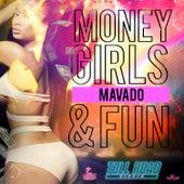 Play & Download Money, Girls & Fun - Single by Mavado | Napster