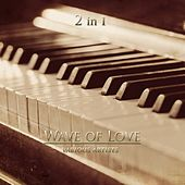 Wave of Love 2 in 1 by Various Artists