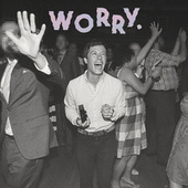 Play & Download Worry by Jeff Rosenstock | Napster