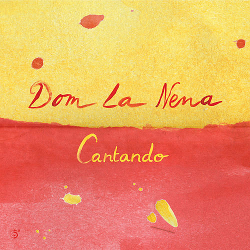 Play & Download Cantando - EP by Dom La Nena | Napster