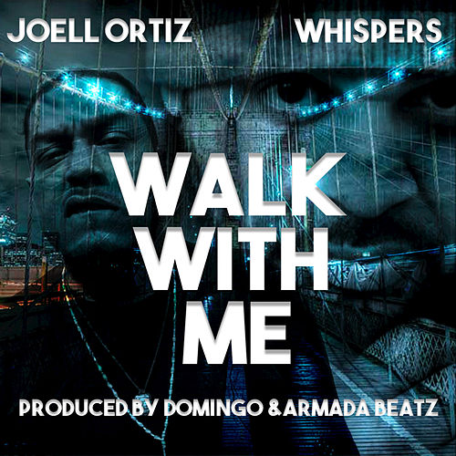 Walk With Me by Joell Ortiz