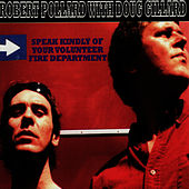 Play & Download Speak Kindly of Your Volunteer Fire Department by Robert Pollard | Napster