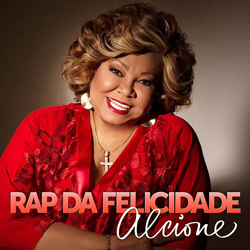 Rap da Felicidade (Ao Vivo) - Single by Alcione