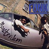 Play & Download Monster Jam by Ambassadors Of Funk | Napster