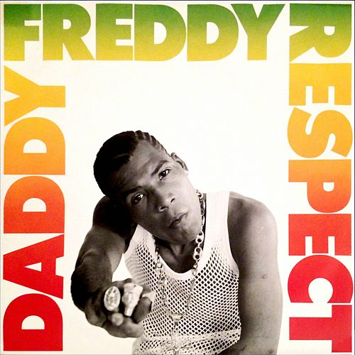 Play & Download Respect by Daddy Freddy | Napster