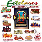 Play & Download Estelares de Tierra Caliente: 14 Éxitos (Serie de Colección) by Various Artists | Napster