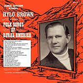 Play & Download Folk Songs Of Rural America - Heritage Collection by Hylo Brown | Napster