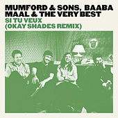 Si Tu Veux by Mumford & Sons