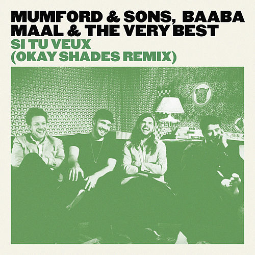 Play & Download Si Tu Veux by Mumford & Sons | Napster