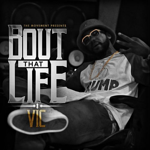 Play & Download Bout That Life (Radio Edit) by V.I.C. | Napster