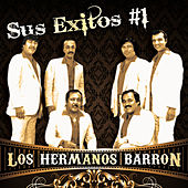 Sus Exitos #1 by Los Hermanos Barron