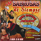 Play & Download Las Sabrosas de Siempre by Various Artists | Napster