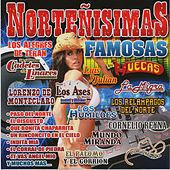 Play & Download Norteñisimas Famosas by Various Artists | Napster