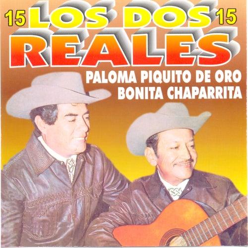 15 Exitos de Oro by Los Dos Reales