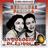 Play & Download Antologia de Exito by Las Hermanas Padilla | Napster