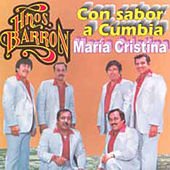 Play & Download Con Sabor a Cumbia by Los Hermanos Barron | Napster