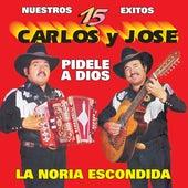 Play & Download Nuestros 15 Exitos by Carlos Y Jose | Napster