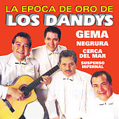 Play & Download La Epoca de Oro by Los Dandys | Napster