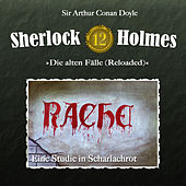 Play & Download Die alten Fälle (Reloaded) - Fall 12: Eine Studie in Scharlachrot by Sherlock Holmes | Napster
