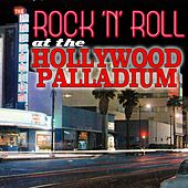 Rock 'n' Roll At The Hollywood Palladium (Live) by Various Artists