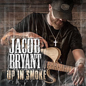 Up in Smoke by Jacob Bryant