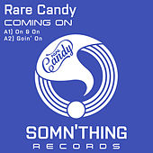 Coming On by Rare Candy