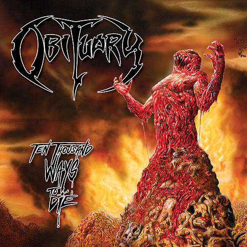 Play & Download Ten Thousand Ways to Die by Obituary | Napster