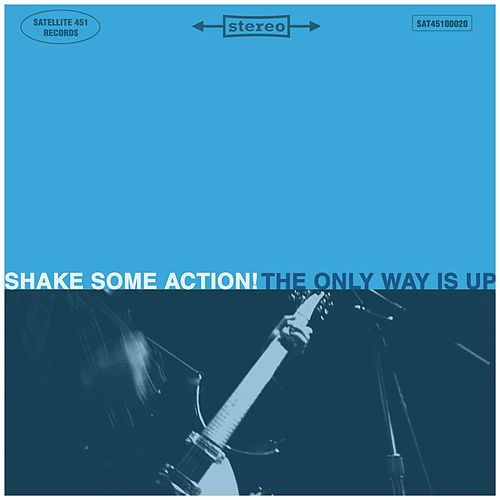 The Only Way Is Up by Shake Some Action!