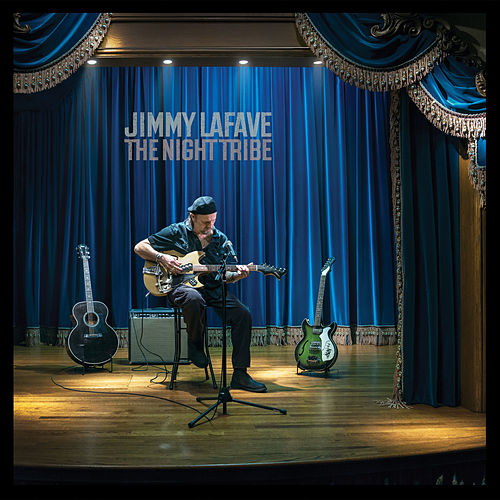 Play & Download The Night Tribe by Jimmy LaFave | Napster