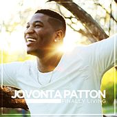 Play & Download Finally Living by Jovonta Patton | Napster