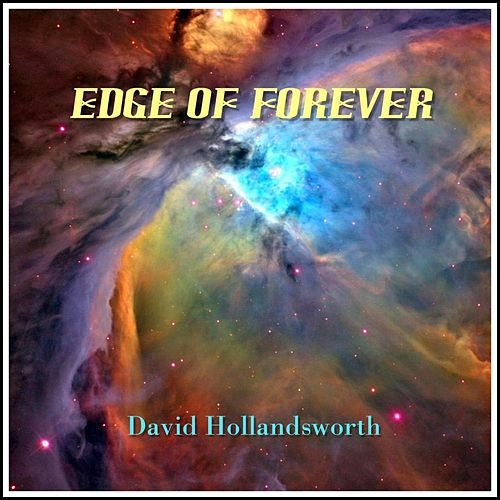 Play & Download Edge of Forever by David Hollandsworth | Napster