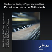 Play & Download Piano Concertos in the Netherlands by Various Artists | Napster